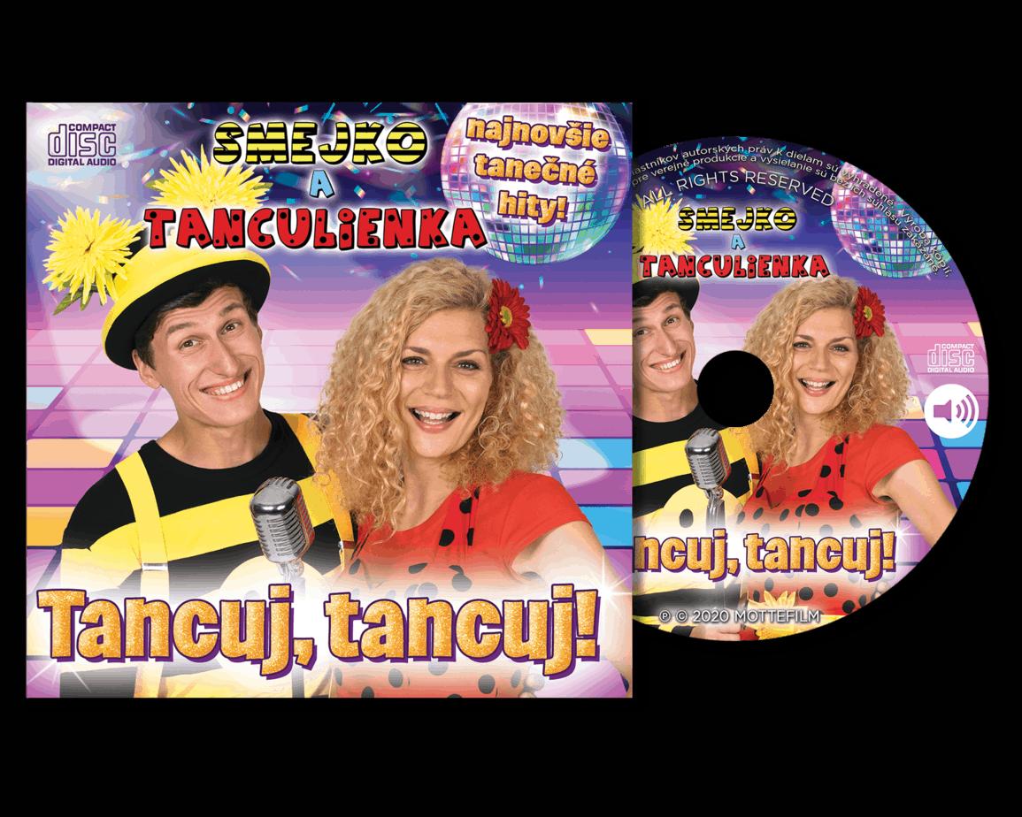 CD Smejko a Tanculienka Tancuj, tancuj